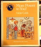 More Power to You! (How the World Works) (0316148997) by Cobb, Vicki