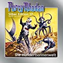 Die Hundertsonnenwelt (Perry Rhodan Silber Edition 17) Audiobook by K.H. Scheer, Clark Darlton, Kurt Mahr Narrated by Josef Tratnik