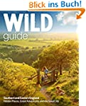 Wild Guide - Southern and Eastern Eng...
