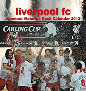 Official Liverpool Fc Desk Easel 2013 Calendar from Danilo Promotions Limited