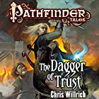 The Dagger of Trust Audiobook by Chris Willrich Narrated by James Patrick Cronin
