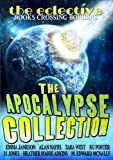 img - for The Eclective: The Apocalypse Collection book / textbook / text book