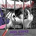 Colour Me Free [Explicit]