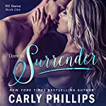 Dare to Surrender | Carly Phillips