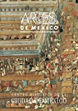img - for Centro Historico de la Ciudad de Mexico (The Historic Center of Mexico City), Artes de Mexico # 1 (Bilingual edition: Spanish/English) (Spanish Edition) book / textbook / text book