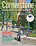 img - for Cornerstone: Creating Success Through Positive Change (6th Edition) 6th Edition( Paperback ) by Sherfield, Robert M.; Moody, Patricia G. published by Prentice Hall book / textbook / text book