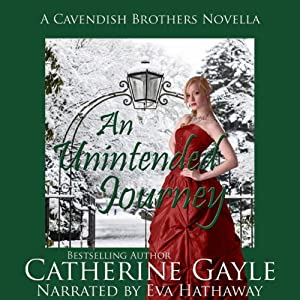 An Unintended Journey: Cavendish Brothers, Novella 1 | [Catherine Gayle]