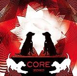 CORE(初回限定盤)(DVD付)