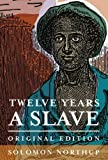 Twelve Years a Slave: Original Edition