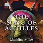 The Song of Achilles Audiobook by Madeline Miller Narrated by David Thorpe