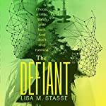 The Defiant: The Forsaken Trilogy, Book 3 | Lisa M. Stasse