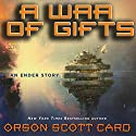 A War of Gifts: An Ender Story Audiobook by Orson Scott Card Narrated by Scott Brick, Stefan Rudnicki