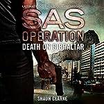 Death on Gibraltar: SAS Operation | Shaun Clarke