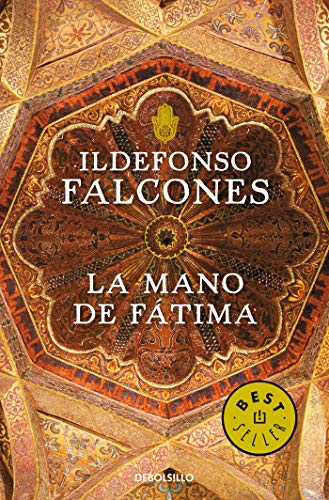 La mano de Fátima / Fátimas hand  [Falcones, Ildefonso] (Tapa Blanda)