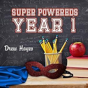 Super Powereds: Year 1 Hörbuch