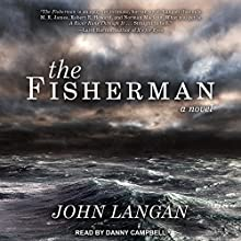 The Fisherman Audiobook by John Langan Narrated by Danny Campbell