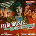The Film Music of Dmitri Shostakovich, Vol. 3