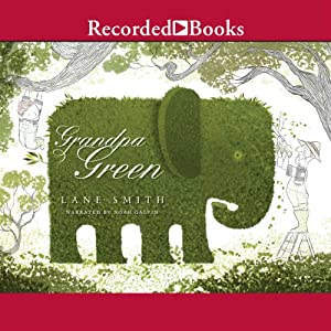 Grandpa Green Audiobook