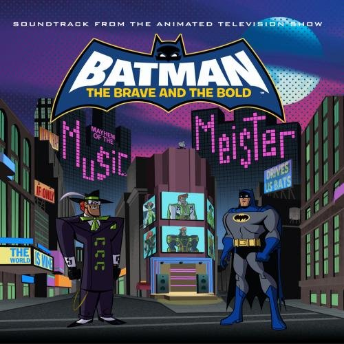 Batman: The Brave and the Bold: Mayhem of the Music Meister! - Soundtrack