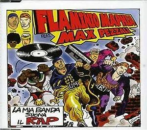 La Mia Banda Suona Il Rap