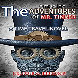 The Amazing Adventures of Mr. Tinker Audiobook