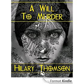 A Will To Murder (English Edition)