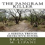 The Pangram Killer   Brandon M. Lipani