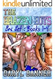 The Brazen Boys Series Box Set Books 1-4 (M/M Romance)