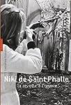 Niki de Saint Phalle, la r�volte � l'...