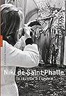 Niki de Saint Phalle, la révolte à l'oeuvre par Francblin
