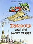 Iznogoud, Tome 6 : And the magic carpet