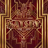 Music From Baz Luhrmanns Film The Great Gatsby