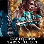 Rock, Rattle and Roll: Lost in Oblivion, 1.5 | Taryn Elliott,Cari Quinn