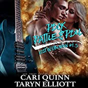 Rock, Rattle and Roll: Lost in Oblivion, 1.5   Taryn Elliott, Cari Quinn