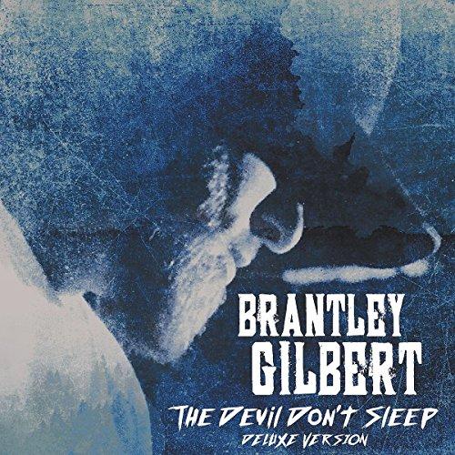 Brantley Gilbert Devil Dont Sleep
