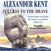 Success to the Brave | [Alexander Kent]