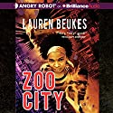 Zoo City (       UNABRIDGED) by Lauren Beukes Narrated by Justine Eyre
