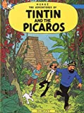Hergé Tintin and the Picaros (The Adventures of Tintin)