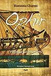 Ophir: Voyage sur les mers