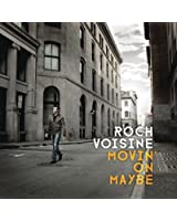 Movin' On Maybe