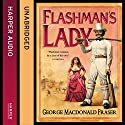 Flashman's Lady: The Flashman Papers, Book 3 Audiobook by George MacDonald Fraser Narrated by Colin Mace