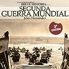 Breve historia de la Segunda Guerra Mundial Audiobook by Jesús Hernández Narrated by Jorge Lillo