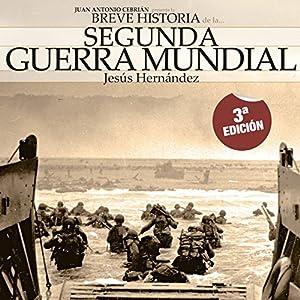 Breve historia de la Segunda Guerra Mundial Audiobook