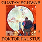 Doktor Faustus | Gustav Schwab