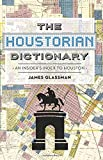 img - for The Houstorian Dictionary book / textbook / text book