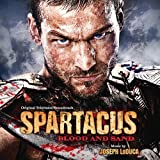 Spartacus: Blood & Sand - O.S.T.par Joseph Loduca