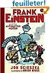 Frank Einstein and the Antimatter Mot...
