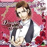 [CD] Double Score ~Rosa~: 崎田 タクト(バラ) (おまけボイス付初回生産版)