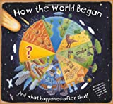 Beverley Young How the World Began (How It Works)
