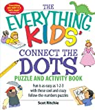The Everything Kids Connect the Dots Puzzle and Activity Book: Fun is as easy as 1-2-3 with these cool and crazy follow-the-numbers puzzles